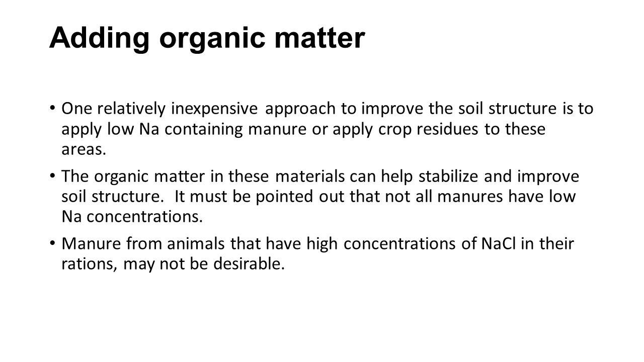 Adding organic matter