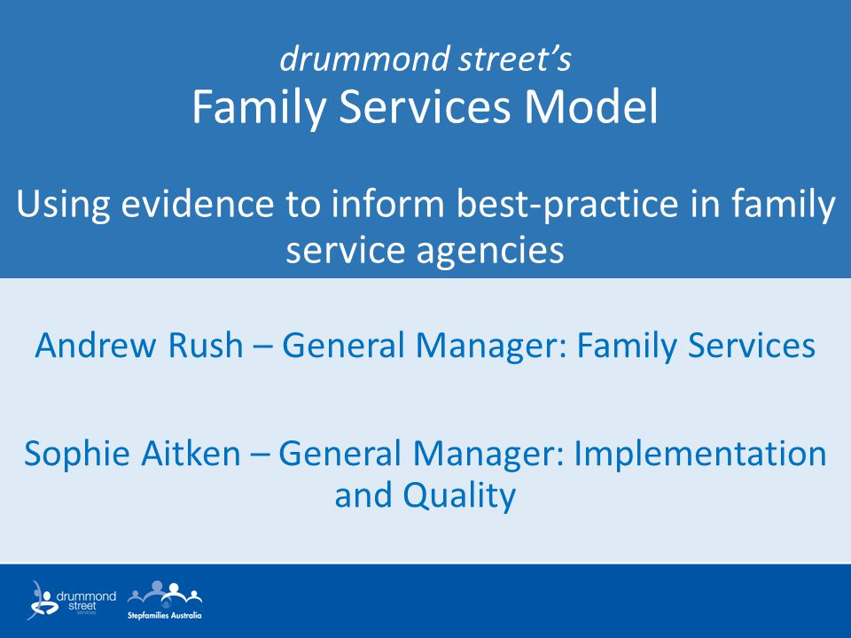 Andrew Rush – General Manager: Family Services