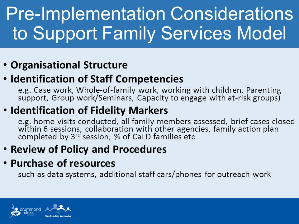 Pre-Implementation Considerations to Support Family Services Model