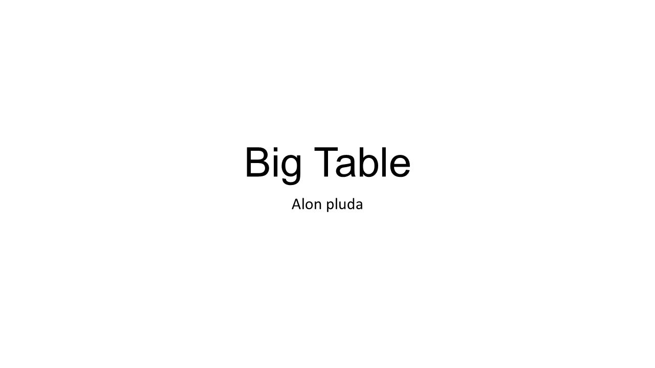 Big Table Alon pluda