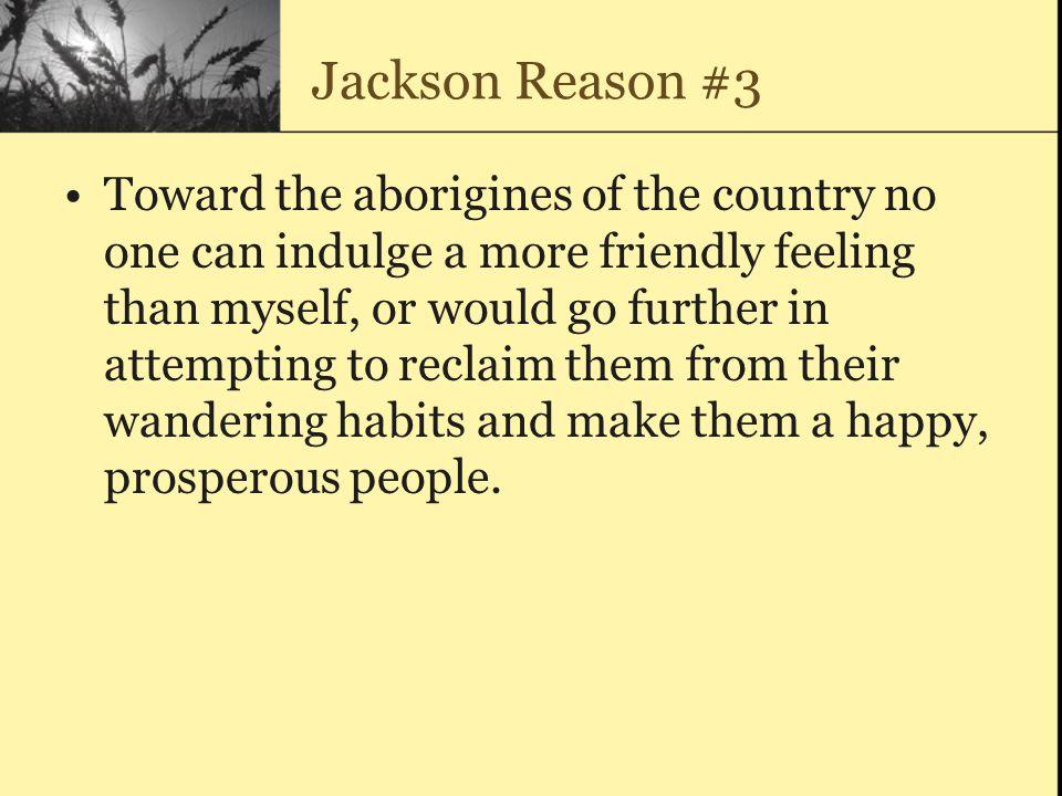 Jackson Reason #3