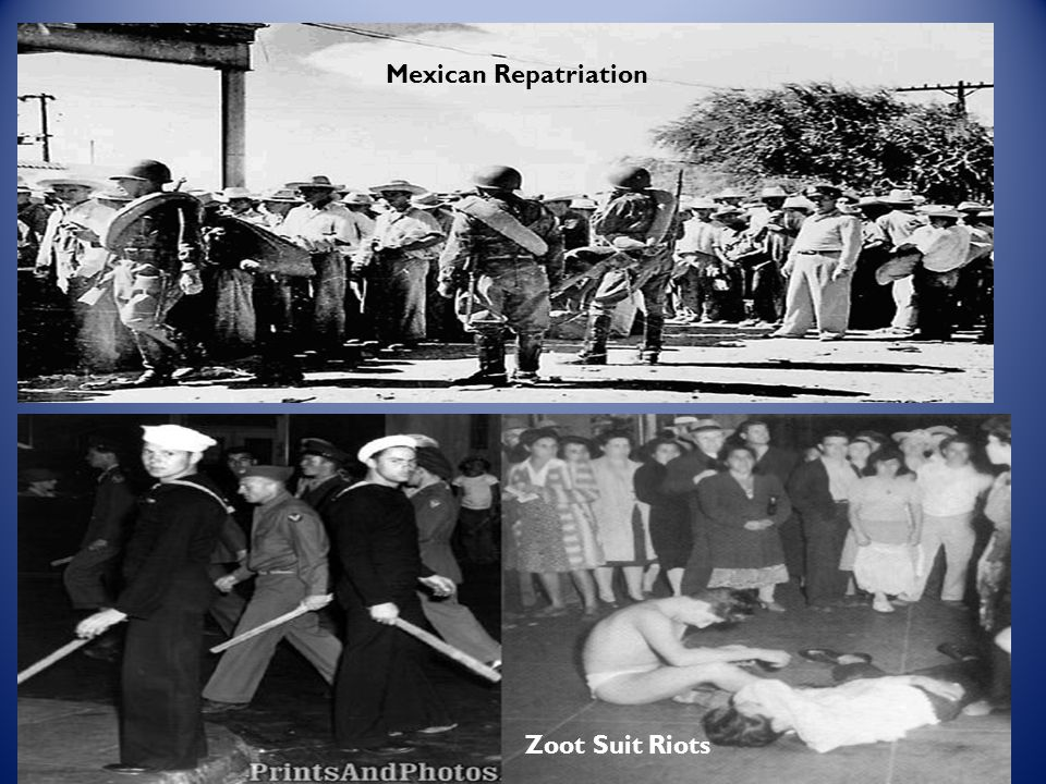 Mexican Repatriation Zoot Suit Riots