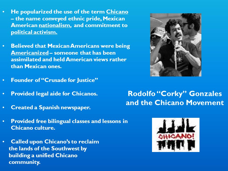 Rodolfo Corky Gonzales and the Chicano Movement