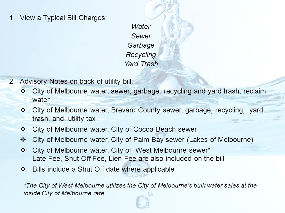 View a Typical Bill Charges: Water Sewer Garbage Recycling Yard Trash