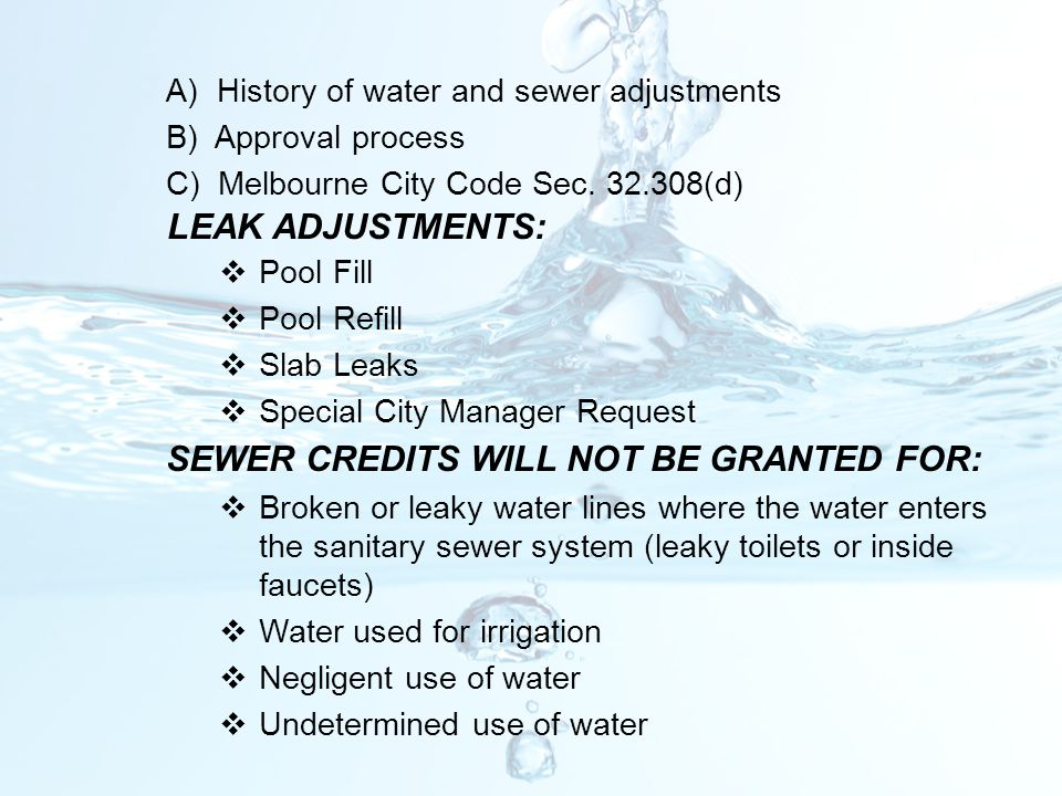 SEWER CREDITS WILL NOT BE GRANTED FOR: