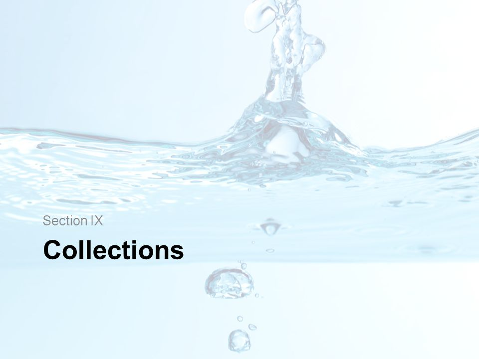 Section IX Collections