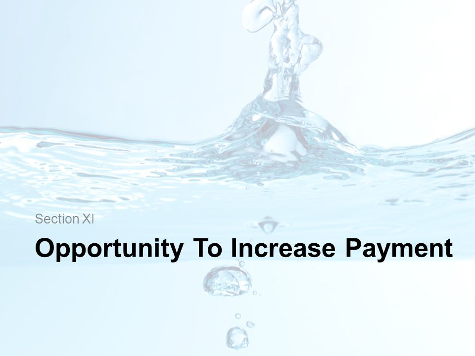 Opportunity To Increase Payment