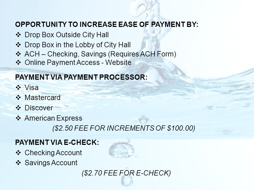 ($2.50 FEE FOR INCREMENTS OF $100.00)