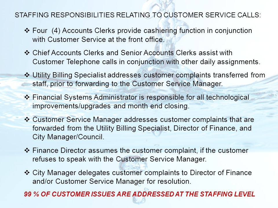 STAFFING RESPONSIBILITIES RELATING TO CUSTOMER SERVICE CALLS: