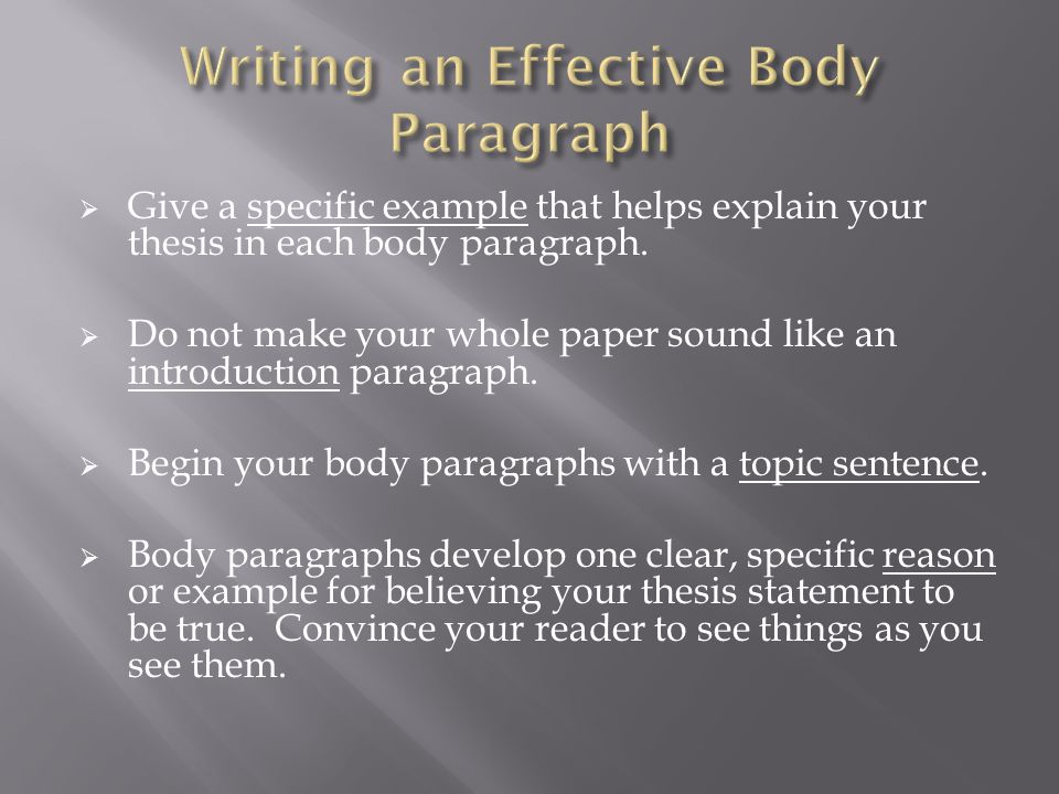 Writing an Effective Body Paragraph