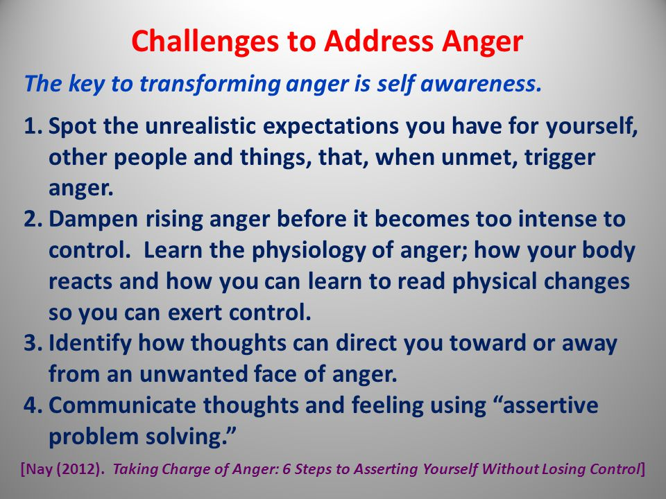 Challenges to Address Anger