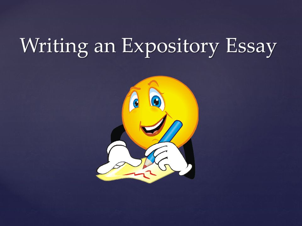 writing an expository essay ppt  1 writing an expository essay