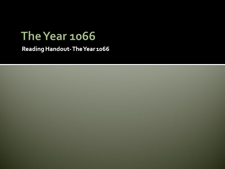 The Year 1066 Reading Handout- The Year 1066