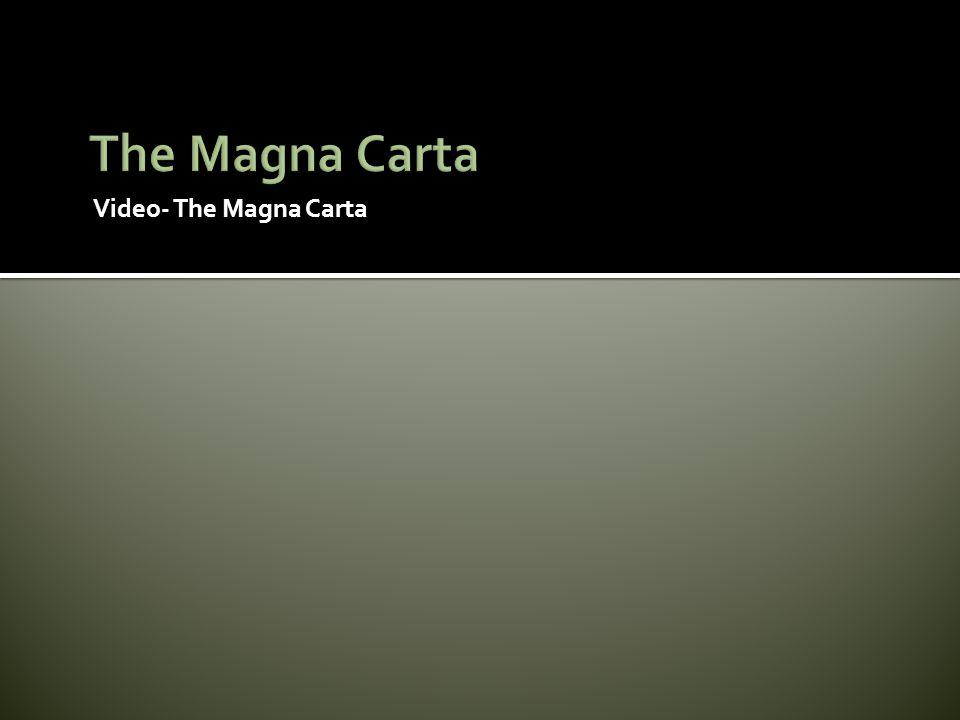 The Magna Carta Video- The Magna Carta