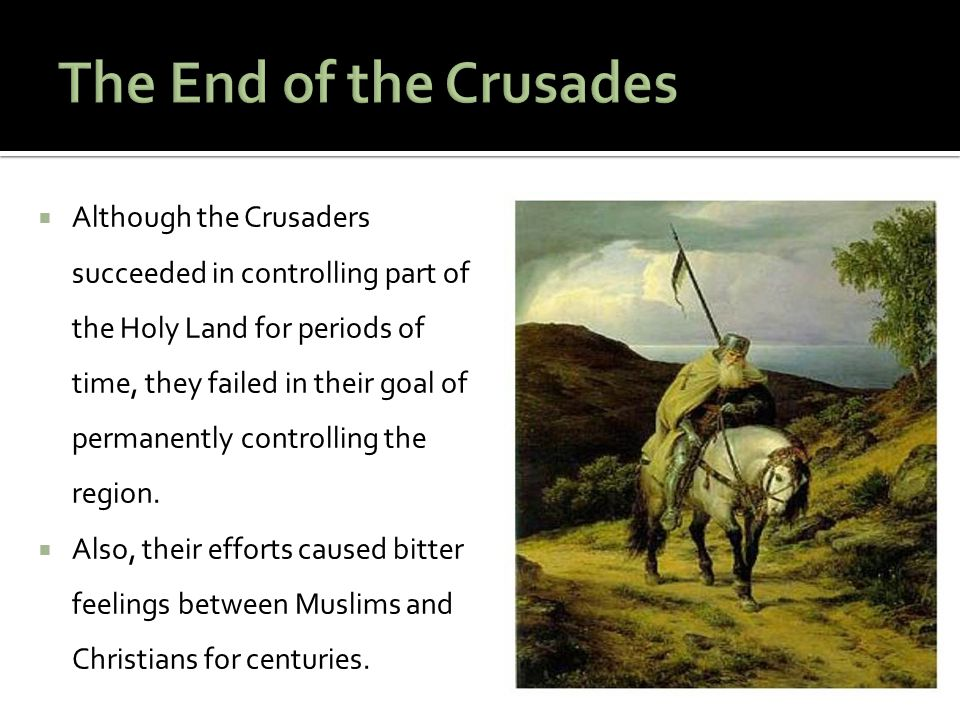 The End of the Crusades