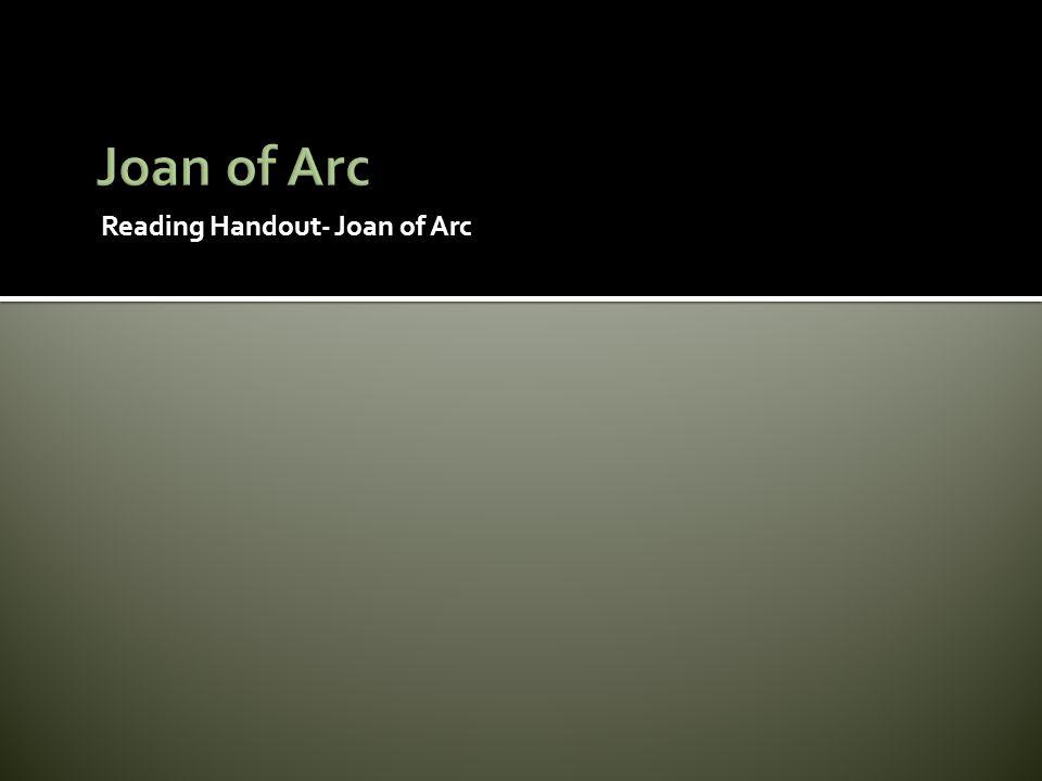 Joan of Arc Reading Handout- Joan of Arc