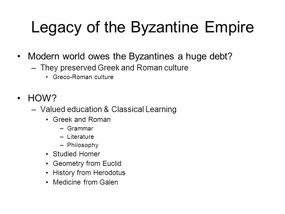 Legacy of the Byzantine Empire