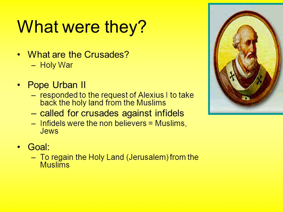 What were they What are the Crusades Pope Urban II