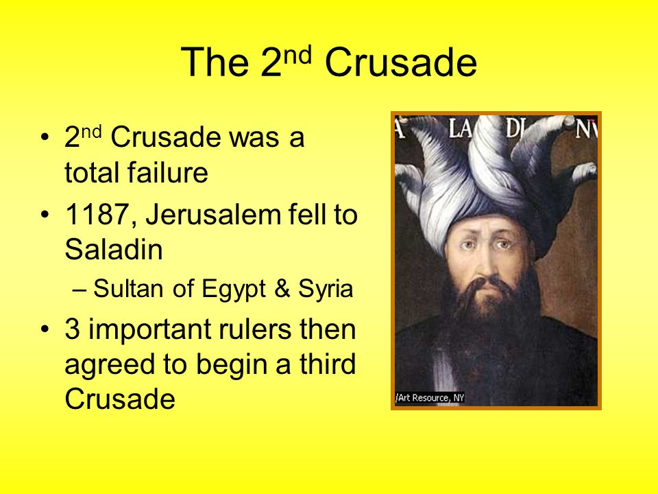 The 2nd Crusade 2nd Crusade was a total failure
