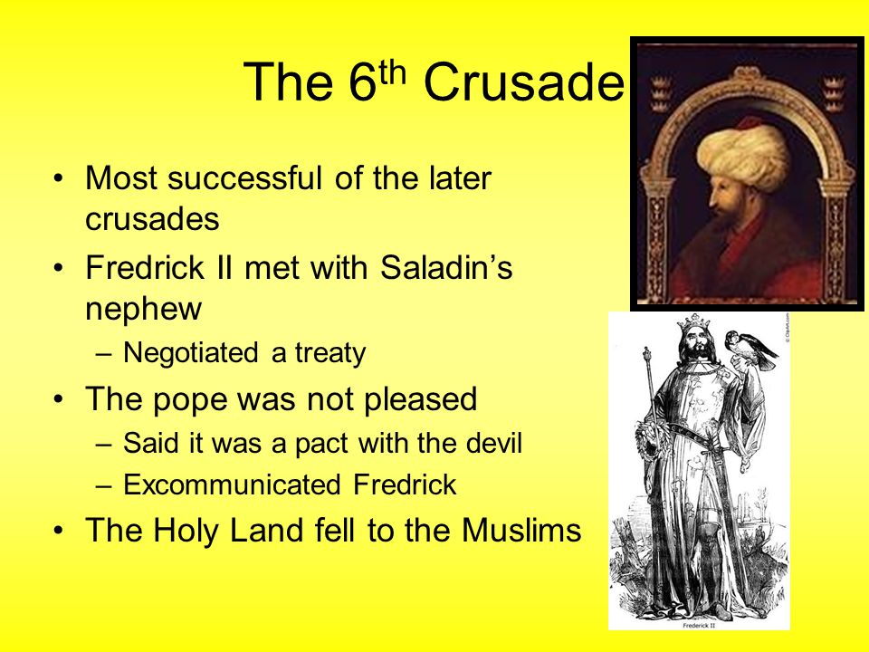 The 6th Crusade Most successful of the later crusades