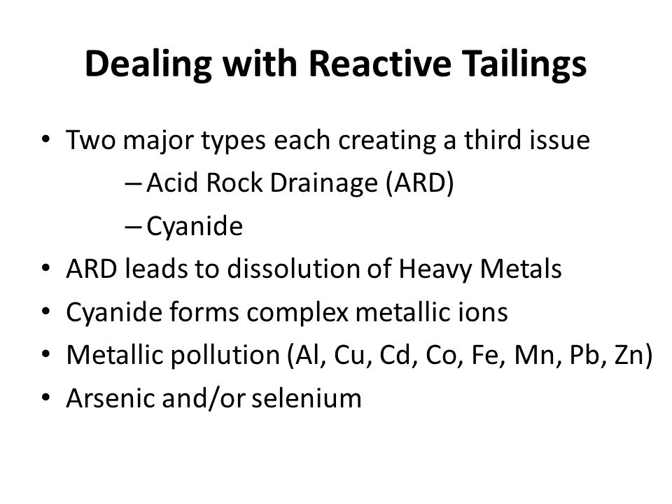Dealing with Reactive Tailings