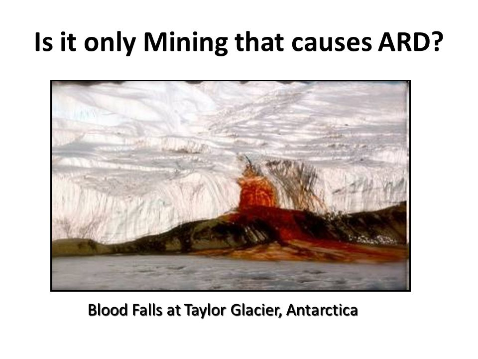 Is it only Mining that causes ARD