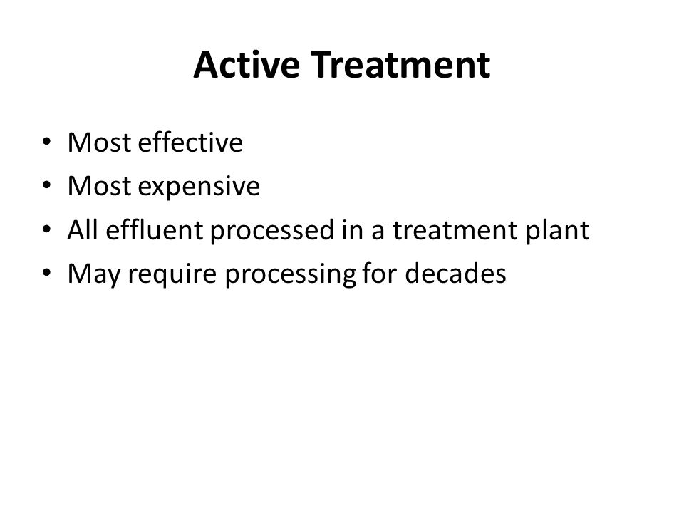 Active Treatment Most effective Most expensive