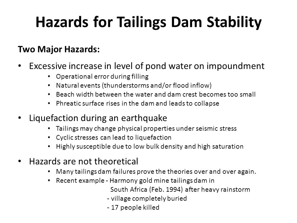 Hazards for Tailings Dam Stability