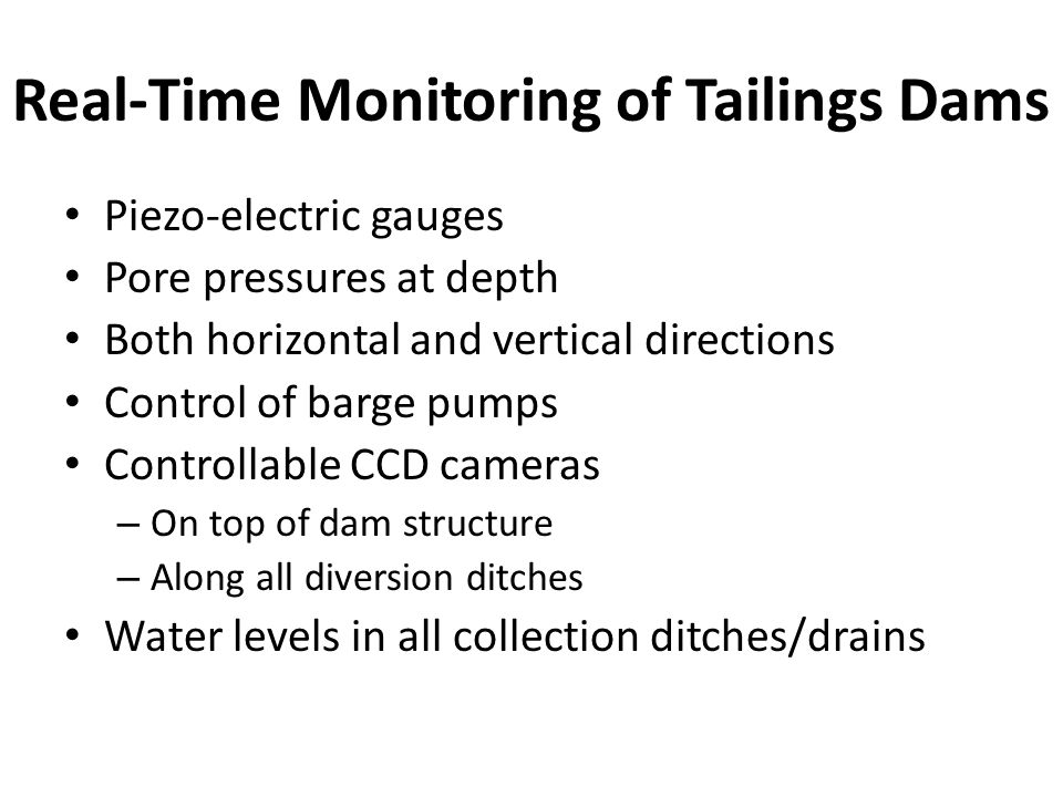 Real-Time Monitoring of Tailings Dams