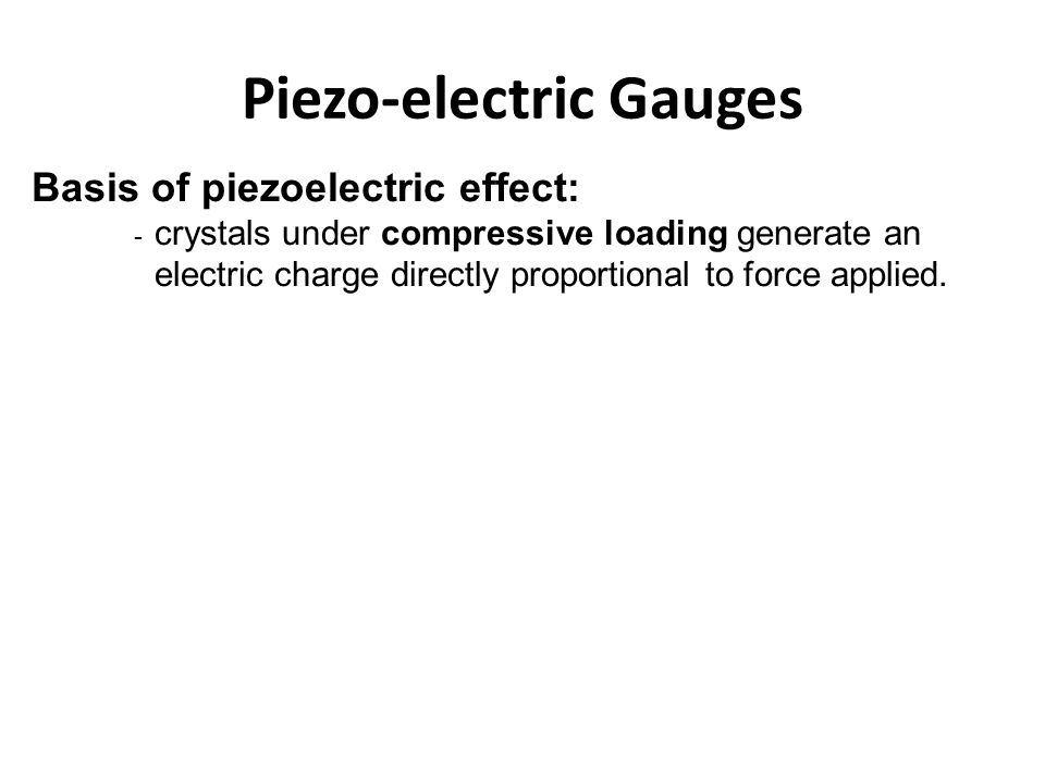 Piezo-electric Gauges