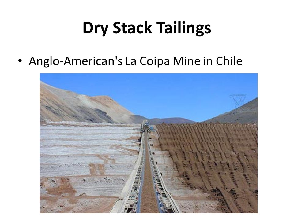Dry Stack Tailings Anglo-American s La Coipa Mine in Chile