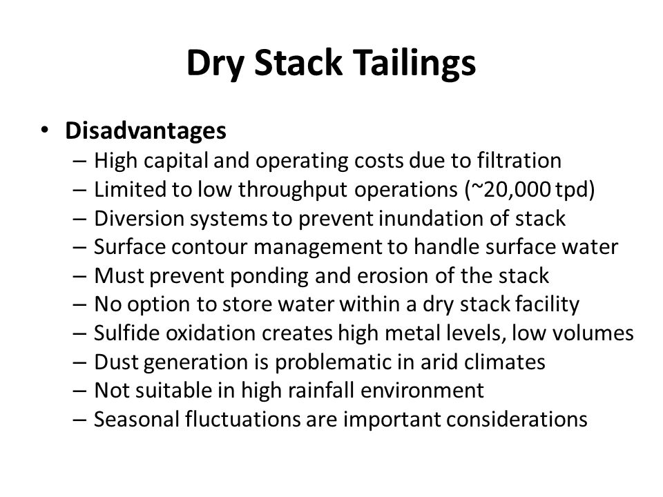 Dry Stack Tailings Disadvantages