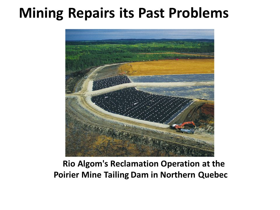 Mining Repairs its Past Problems