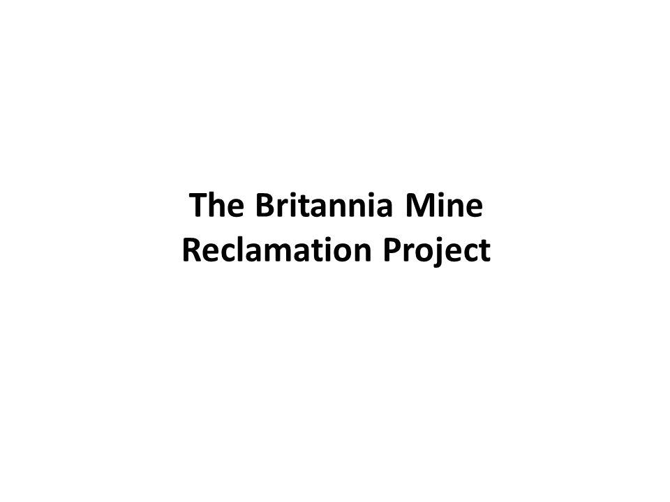 The Britannia Mine Reclamation Project