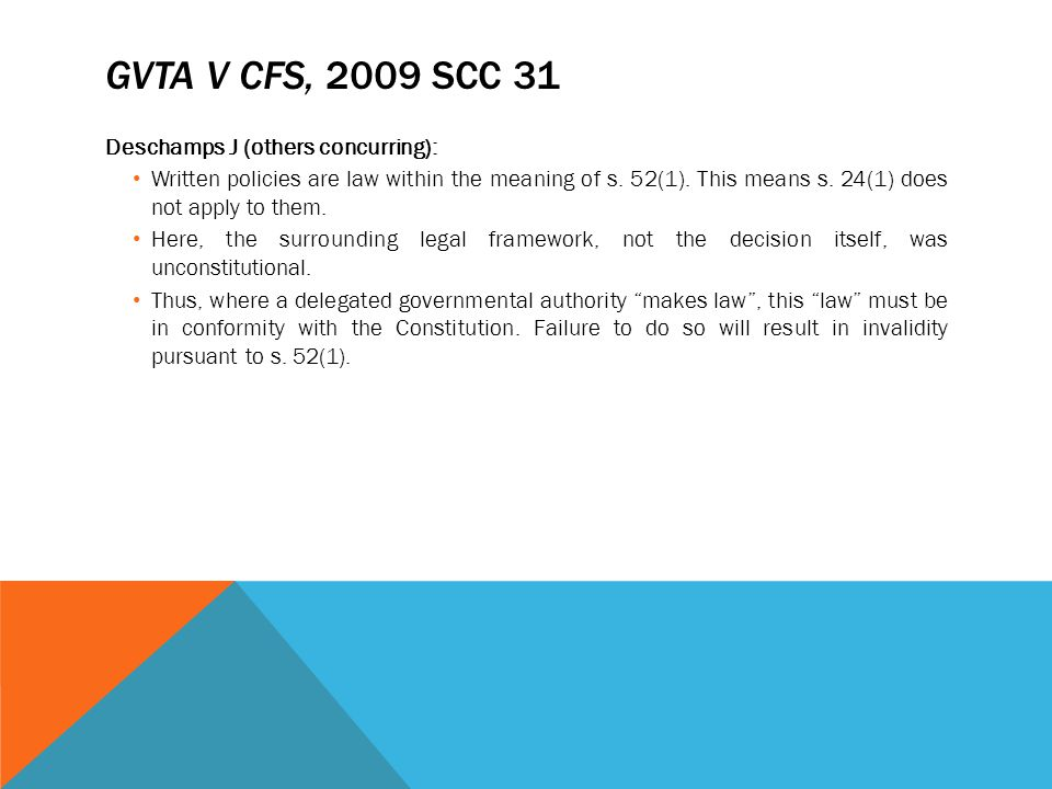 GVTA v CFS, 2009 SCC 31 Deschamps J (others concurring):