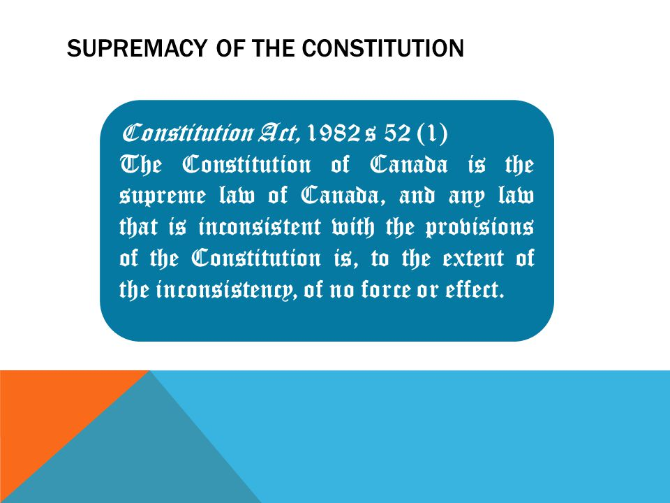 Supremacy of the Constitution