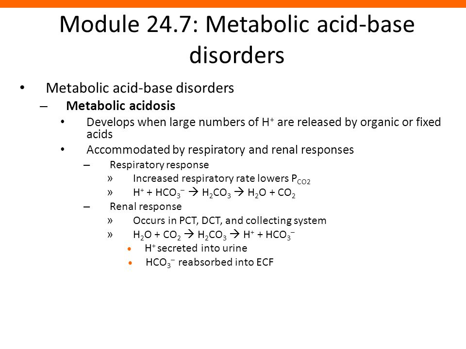 Module 24.7: Metabolic acid-base disorders