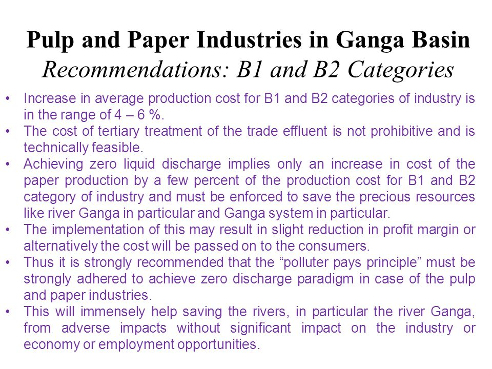 Pulp and Paper Industries in Ganga Basin Recommendations: B1 and B2 Categories
