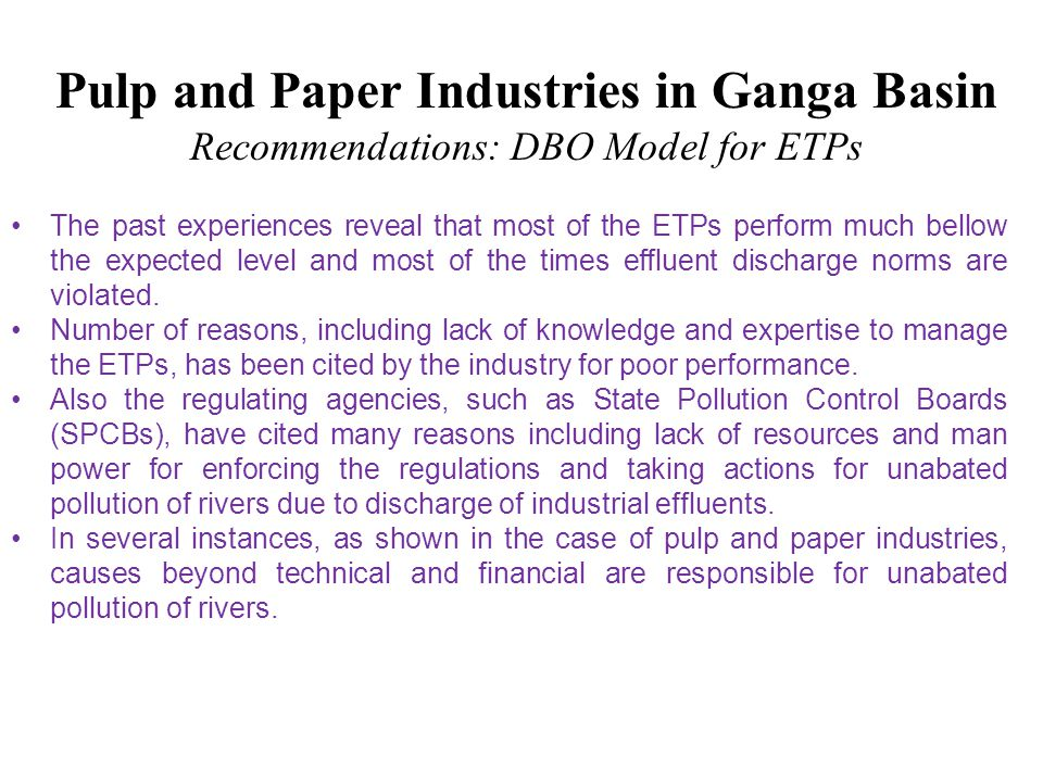 Pulp and Paper Industries in Ganga Basin Recommendations: DBO Model for ETPs