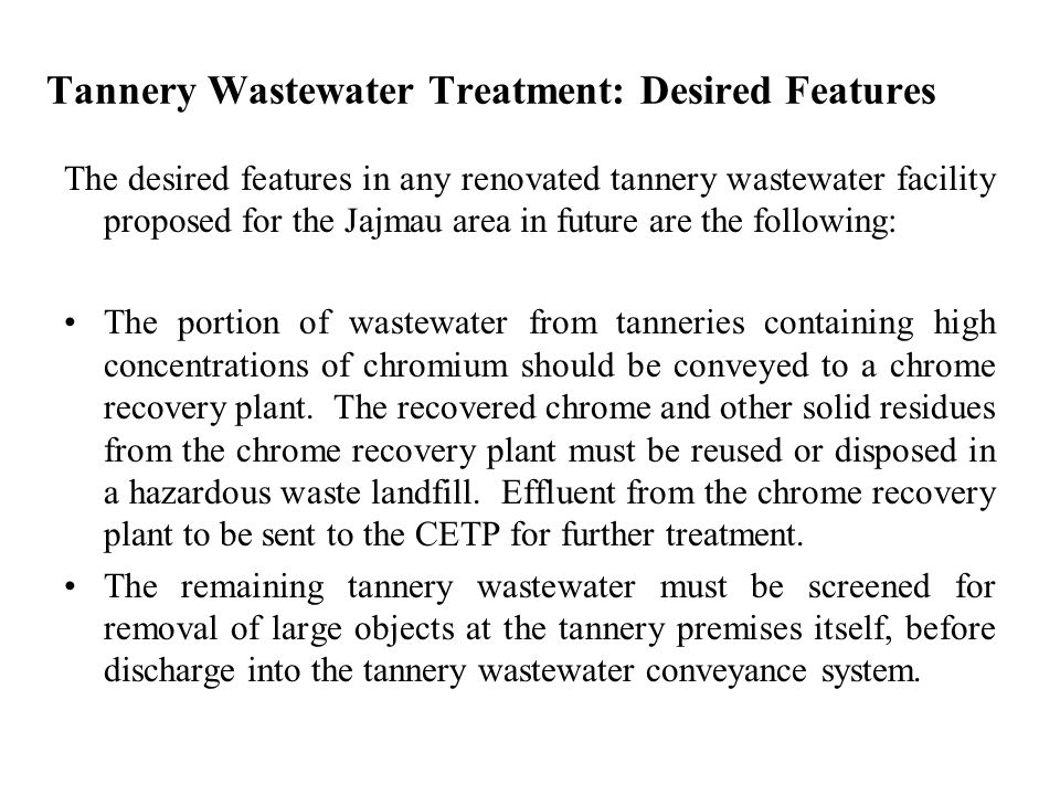 Tannery Wastewater Treatment: Desired Features