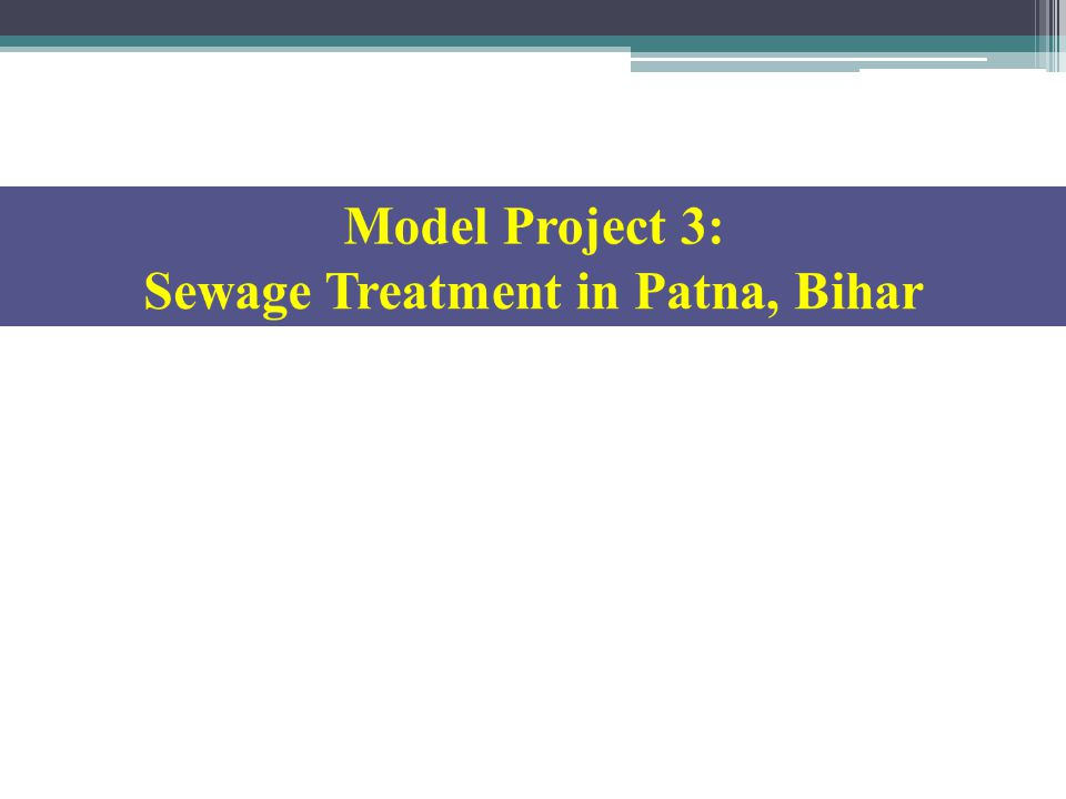 Sewage Treatment in Patna, Bihar