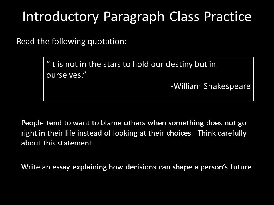 Introductory Paragraph Class Practice