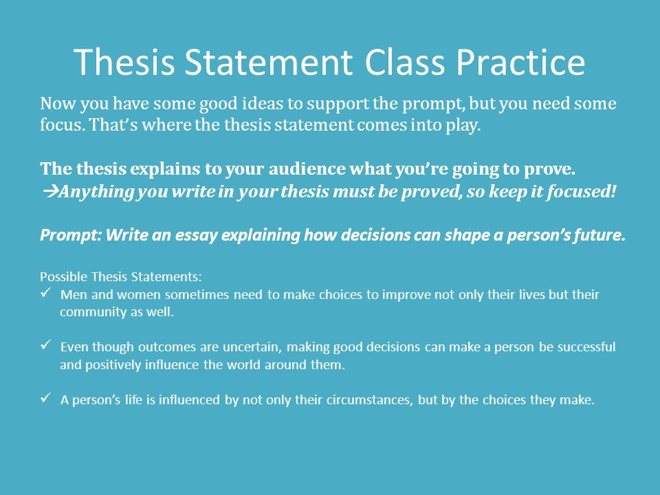 Thesis Statement Class Practice