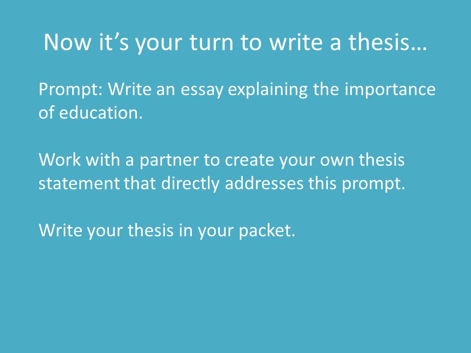 Now it's your turn to write a thesis…