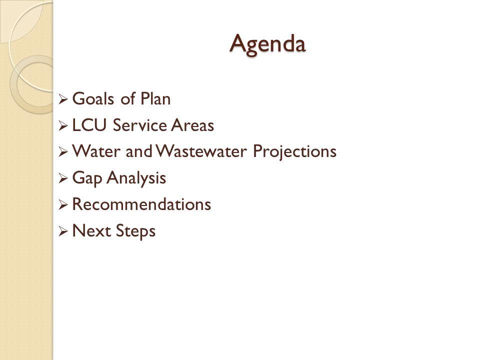 Agenda Goals of Plan LCU Service Areas