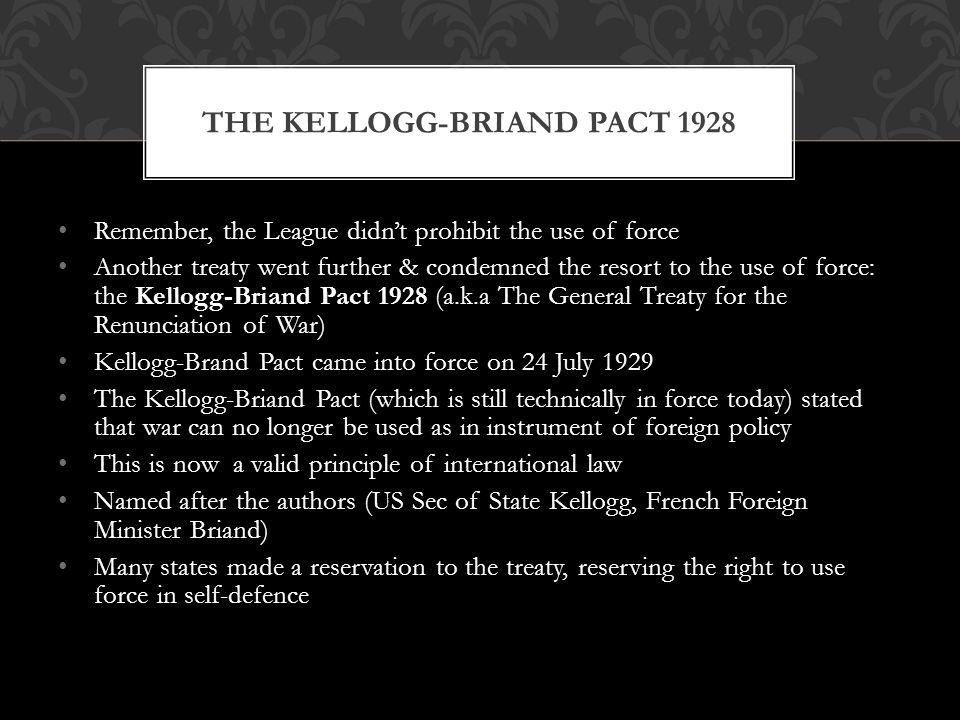 The Kellogg-Briand Pact 1928
