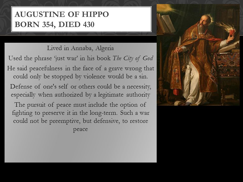 Augustine of Hippo Born 354, died 430