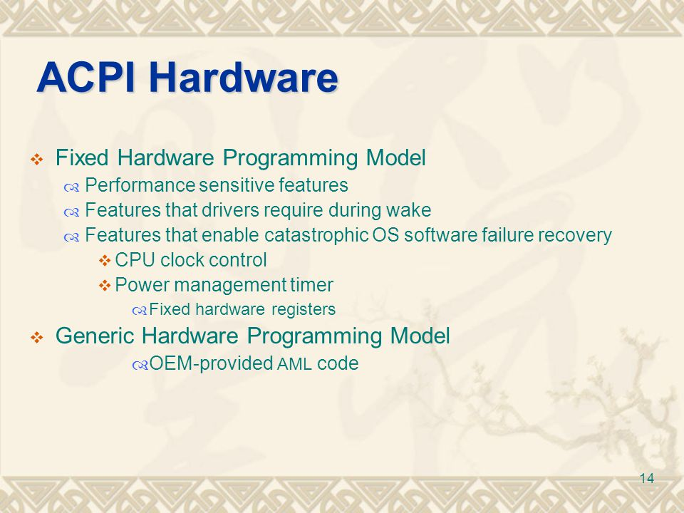 ACPI Hardware Fixed Hardware Programming Model