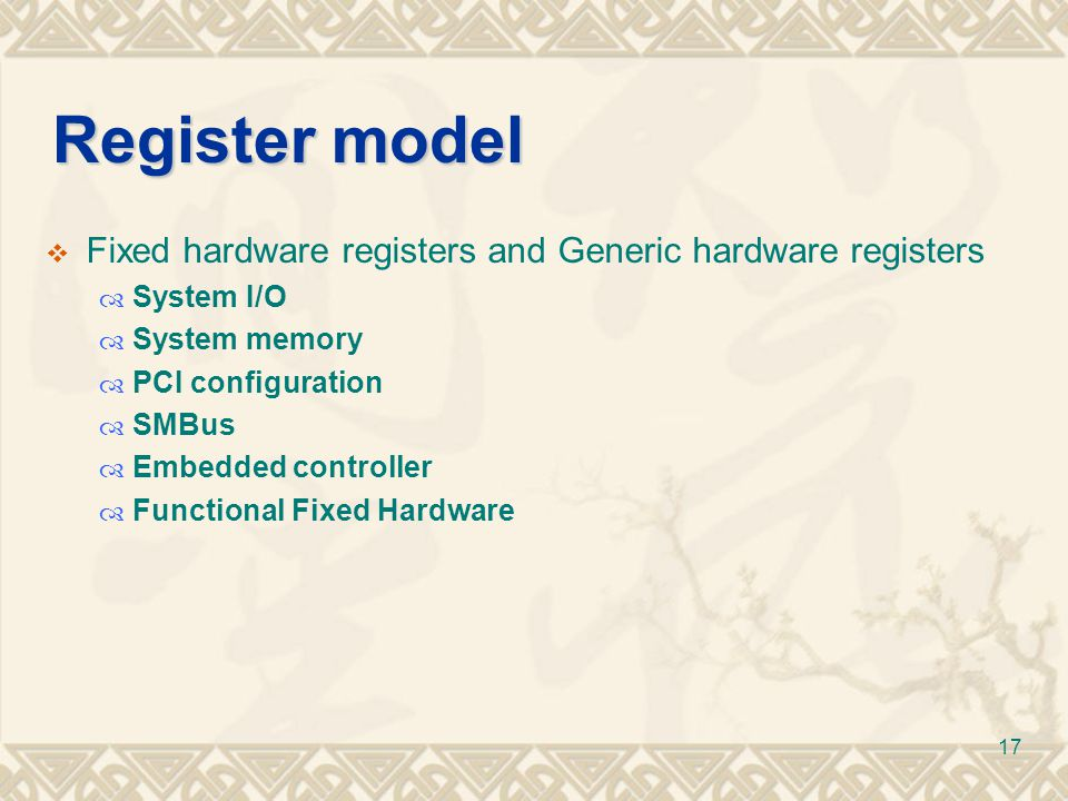 Register model Fixed hardware registers and Generic hardware registers