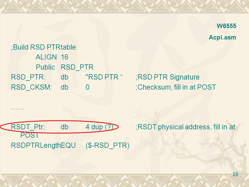 RSD_PTR: db RSD PTR ;RSD PTR Signature